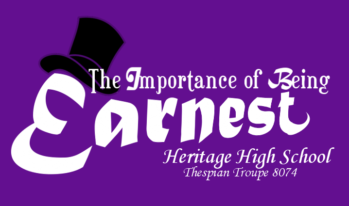 HHS+Thespian+Troupe+Proudly+Presents+The+Importance+of+Being+Earnest
